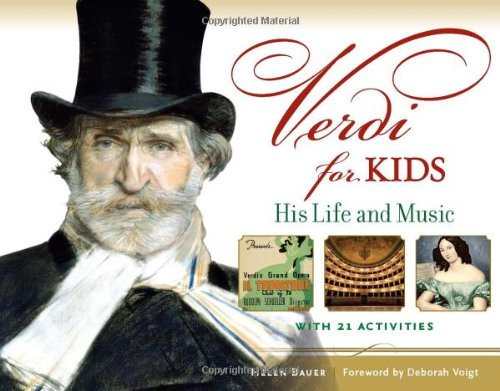 9781613745007: Verdi for Kids: His Life and Music with 21 Activities (For Kids series)
