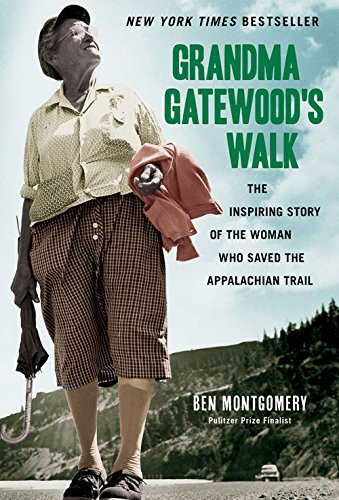 9781613747186: Grandma Gatewood's Walk: The Inspiring Story of the Woman Who Saved the Appalachian Trail