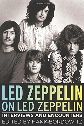 9781613747544: Led Zeppelin on Led Zeppelin: Interviews and Encounters (Musicians in Their Own Words)