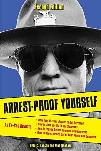 9781613748046: Arrest-Proof Yourself