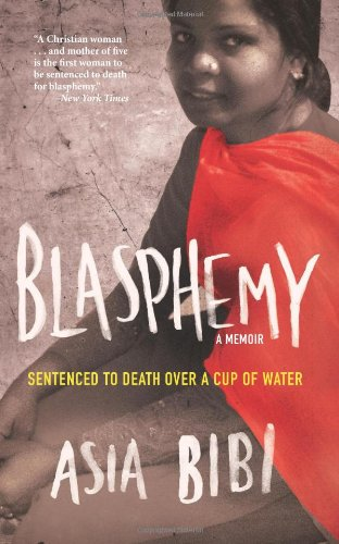 9781613748893: Blasphemy: A Memoir: Sentenced to Death Over a Cup of Water