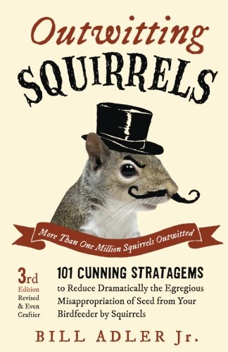 OUTWITTING SQUIRRELS: Bill Adler