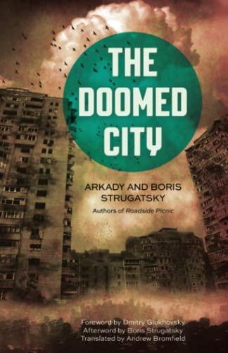 The Doomed City: Strugatsky, Arkady
