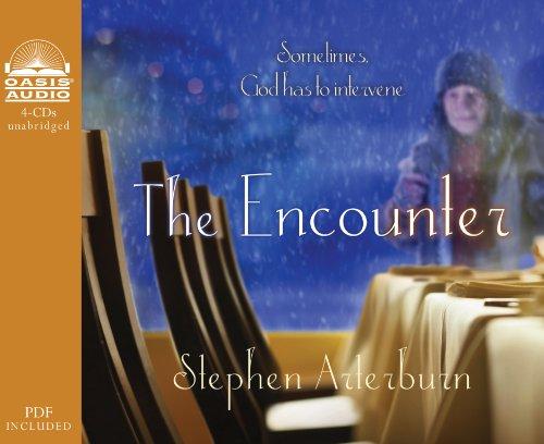 9781613750162: The Encounter: Sometimes God Has to Intervene
