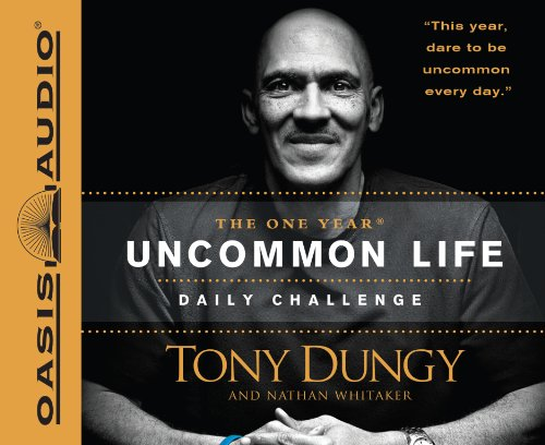 The One Year Uncommon Life Daily Challenge (Compact Disc): Tony Dungy