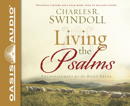 9781613750452: Living the Psalms: Encouragement for the Daily Grind