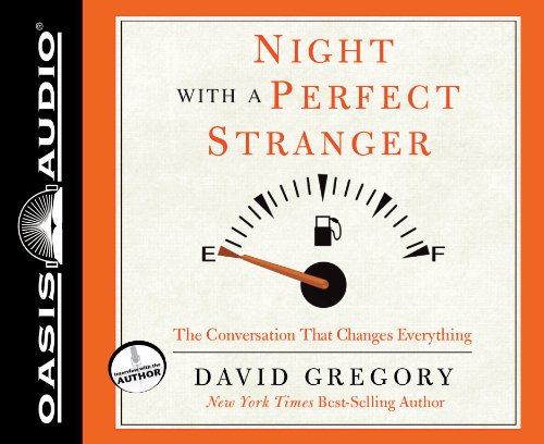 9781613750469: Night with a Perfect Stranger: The Conversation That Changes Everything