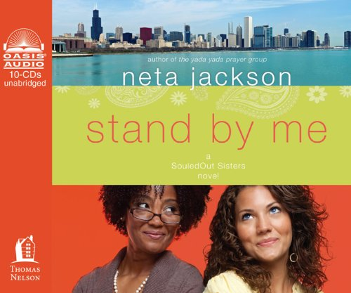 Stand by Me (A SouledOut Sisters Novel) (9781613750629) by Neta Jackson