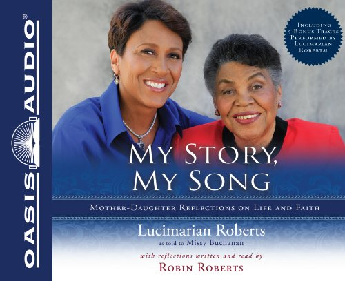 My Story, My Song (1613751052) by Lucimarian Roberts; Robin Roberts; Missy Buchanan