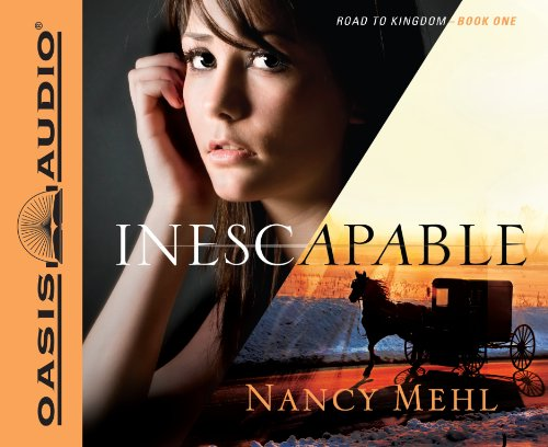 Inescapable (Road to Kingdom): Mehl, Nancy