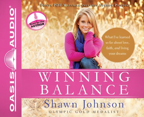 9781613751275: Winning Balance: What I've Learned So Far about Love, Faith, and Living Your Dreams