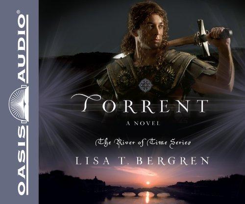 Torrent: A Novel (River of Time)