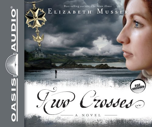 Two Crosses: Pdf Included: Musser, Elizabeth