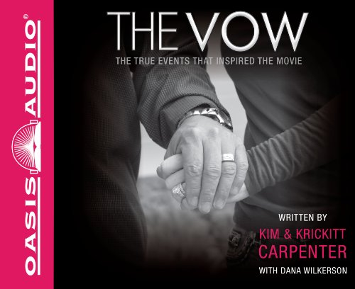 9781613751978: The Vow: The True Events that Inspired the Movie