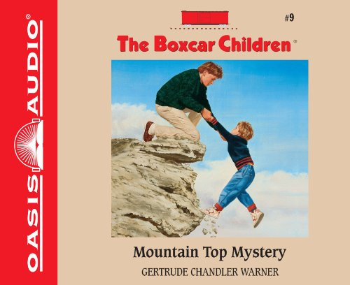 Mountain Top Mystery (Boxcar Children): Warner, Gertrude Chandler