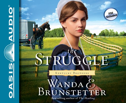 The Struggle (Kentucky Brothers): Wanda E Brunstetter