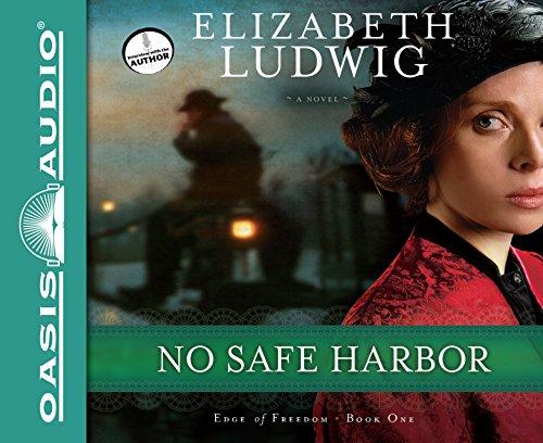 No Safe Harbor (Edge of Freedom): Ludwig, Elizabeth