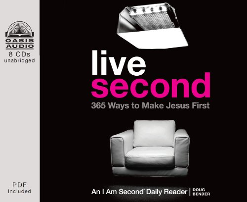 Live Second: 365 Ways to Make Jesus First: Bender, Doug