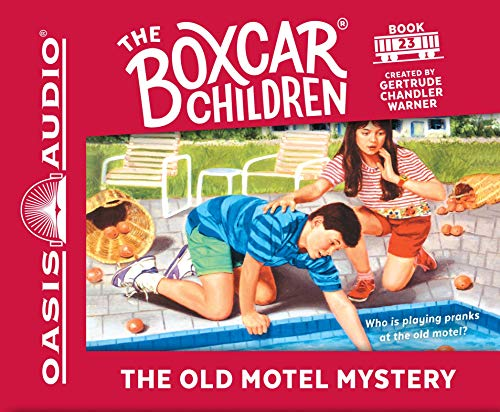 The Old Motel Mystery (The Boxcar Children Mysteries): Warner, Gertrude Chandler