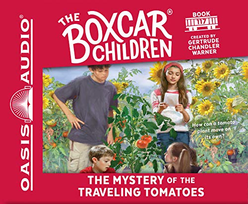 The Mystery of the Traveling Tomatoes (The Boxcar Children Mysteries): Warner, Gertrude Chandler