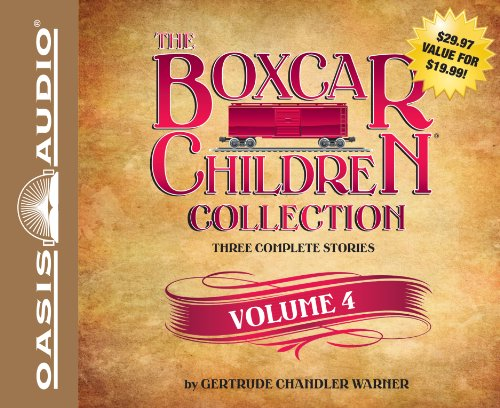 The Boxcar Children Collection Volume 4: Schoolhouse Mystery, Caboose Mystery, Houseboat Mystery: ...