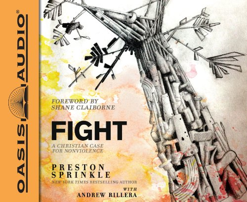 9781613753804: Fight: A Christian Case for Non-Violence
