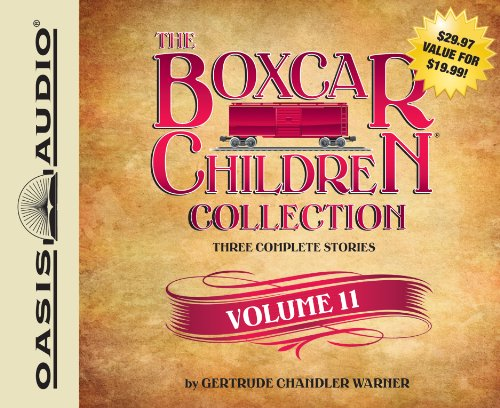 The Boxcar Children Collection Volume 11: The Mystery of the Singing Ghost, The Mystery in the Snow...