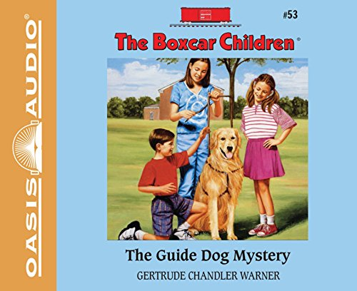 The Guide Dog Mystery (Boxcar Children Mystery): Warner, Gertrude Chandler