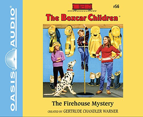 The Firehouse Mystery (The Boxcar Children): Warner, Gertrude Chandler
