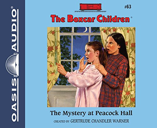 The Mystery at Peacock Hall (The Boxcar Children Mysteries): Warner, Gertrude Chandler