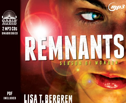 9781613755679: Remnants: Season of Wonder (The Remnants Series)