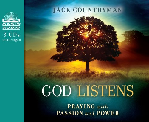 9781613755754: God Listens: Praying with Passion and Power