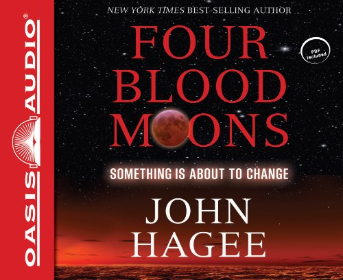 Four Blood Moons: Something Is about to Change: Hagee, John