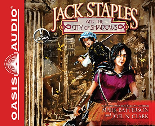 Jack Staples and the City of Shadows: Batterson, Mark; Clark, Joel N.