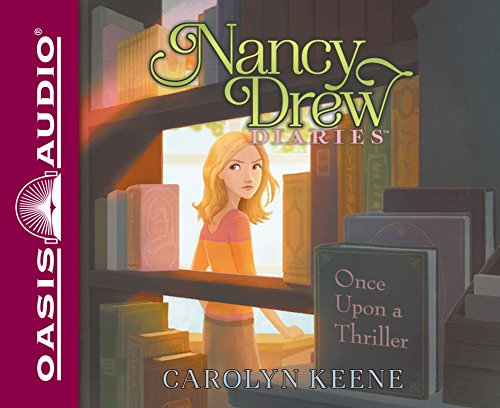 Once Upon a Thriller (Nancy Drew Diaries): Carolyn Keene