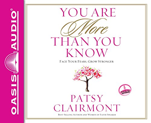 You Are More Than You Know: Face Your Fears, Grow Stronger: Clairmont, Patsy