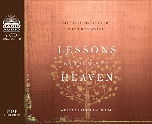 9781613757499: Lessons on the Way to Heaven: What My Father Taught Me