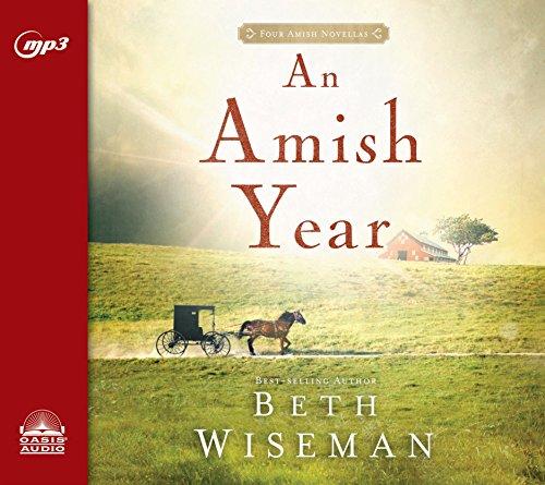 9781613757628: An Amish Year: Four Amish Novellas