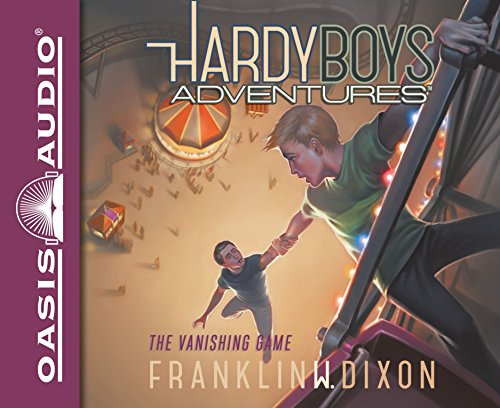 The Vanishing Game (Hardy Boys Adventures): Franklin W. Dixon