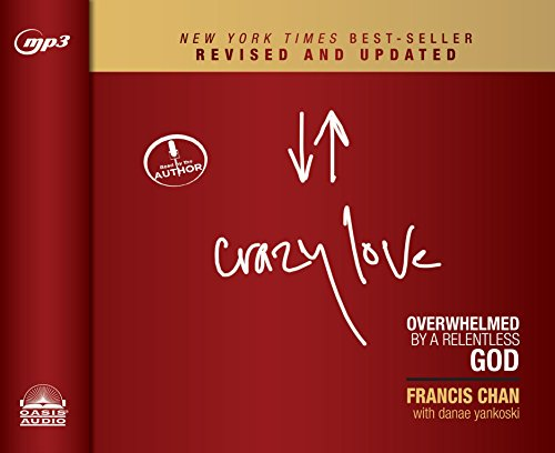 9781613757833: Crazy Love, Revised and Updated: Overwhelmed by a Relentless God