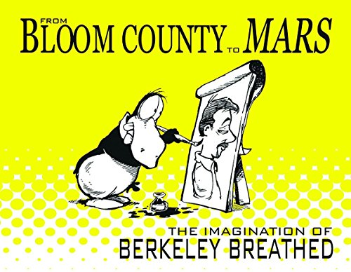 9781613770085: From Bloom County to Mars: The Imagination of Berkeley Breathed