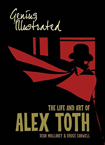 9781613770245: Genius, Illustrated: The Life and Art of Alex Toth