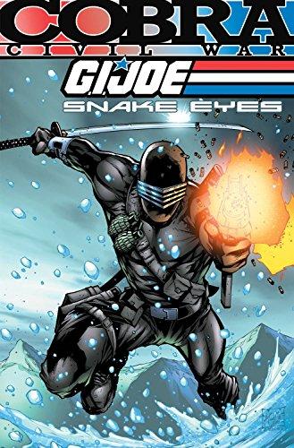 9781613770320: G.I. Joe: Snake Eyes: Cobra Civil War Volume 1