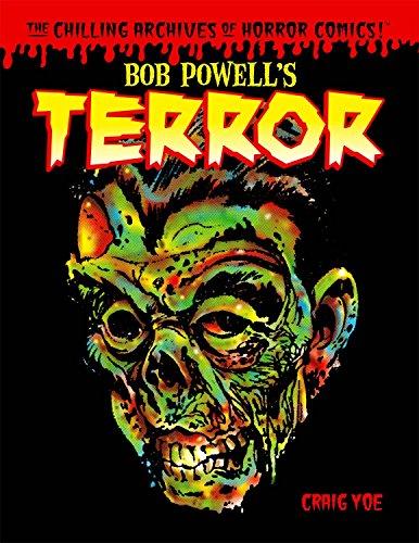 9781613770672: Bob Powell's Terror: The Chilling Archives of Horror Comics Volume 2