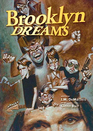 Brooklyn Dreams: DeMatteis, J. M.; Barr, Glenn M.