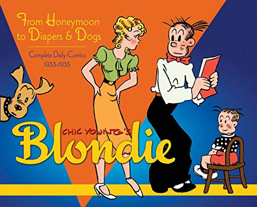 9781613771020: Blondie Volume 2: From Honeymoon to Diapers & Dogs Complete Daily Comics 1933-35