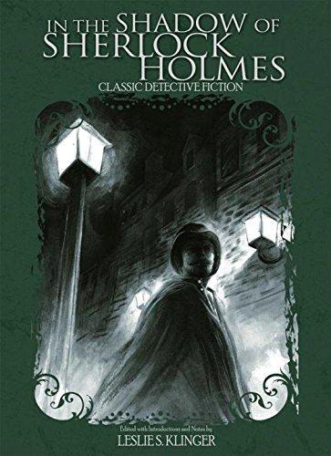 In the Shadow of Sherlock Holmes: Klinger, Leslie S.