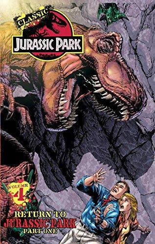 Classic Jurassic Park 4: Return to Jurassic Park: Englehart, Steve
