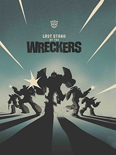9781613771266: Transformers: Last Stand of the Wreckers HC