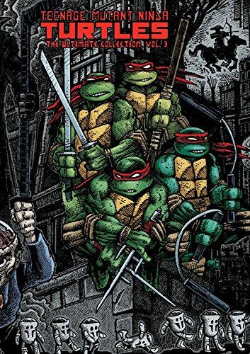 9781613771389: Teenage Mutant Ninja Turtles: The Ultimate Collection Volume 3 (Teenage Mutant Ninja Turtles Graphic Novels)